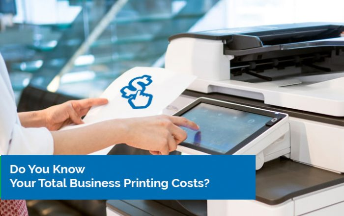 Do you know your total business printing costs