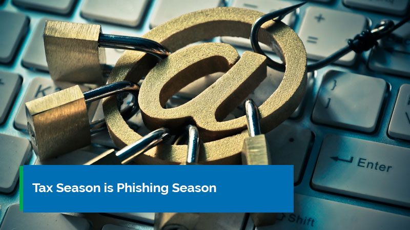 Tax season is phishing season banner