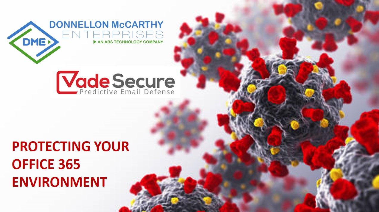 Vade Secure Webinar protecting your office 365 environment during covid19