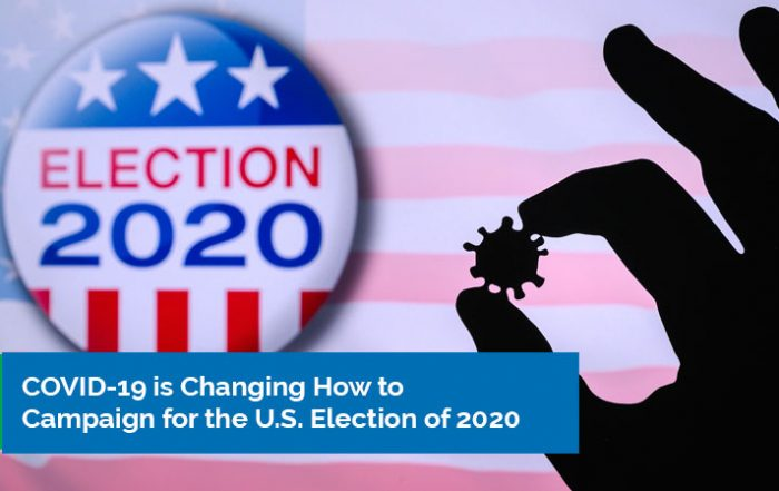 COVID 19 is Changing How to Campaign for the U.S. Election of 2020