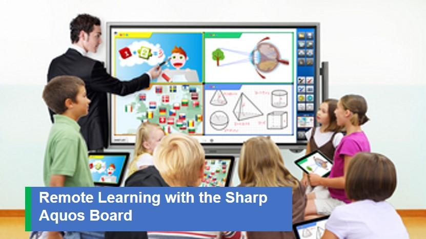 Remote Learning w Sharp Aquos Board